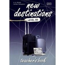 Книга для учителя New Destinations Level B2 Teacher's Book