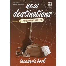 Книга для учителя New Destinations Intermediate B1 Teacher's Book