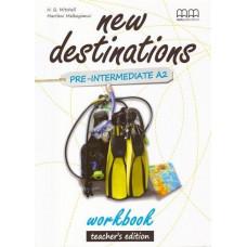 Книга для учителя New Destinations Pre-Intermediate A2 Teacher's Workbook