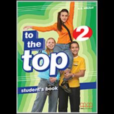 Учебник английского языка To the Top 2 Student's Book