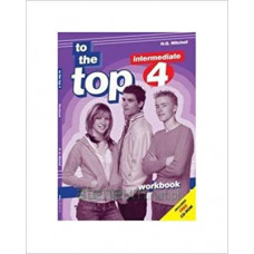 Рабочая тетрадь To the Top 4 Workbook with CD-ROM