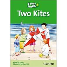 Книга для чтения Family and Friends 3  Two Kites
