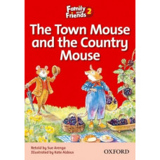 Книга для чтения Family and Friends 2 The Town Mouse and the Country Mouse