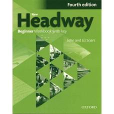 Рабочая тетрадь New Headway (4th Edition) Beginner Workbook with Key