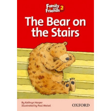 Книга для чтения Family and Friends 2  The Bear on the Stairs