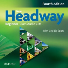 Диски New Headway (4th Edition) Beginner Class Audio CDs