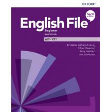 Рабочая тетрадь English File 4th Edition Beginner Workbook with key