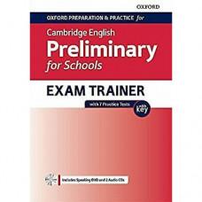 Подготовка к экзамену Oxford Preparation and Practice for Cambridge English B1 Preliminary for Schools Exam Trainer with Key