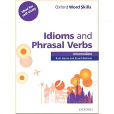 Учебник Oxford Word Skills Idioms And Phrasal Verbs Intermediate