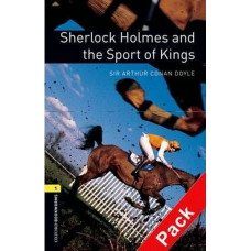 Oxford Bookworms Library Level 1: Sherlock Holmes and the Sport of Kings Audio CD Pack