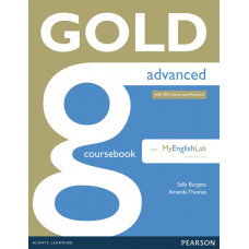 Учебник английского языка Gold Advanced Coursebook with MyEnglishLab