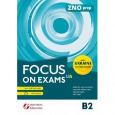 Учебник английского языка Focus on Exams.UA B2