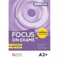 Учебник английского языка Focus on Exams.UA A2+