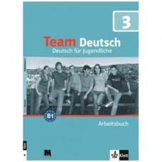 Рабочая тетрадь Team Deutsch 3 Arbeitsbuch