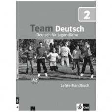 Книга для учителя Team Deutsch 2 Lehrerhandbuch