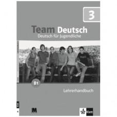 Книга для учителя Team Deutsch 3 Lehrerhandbuch
