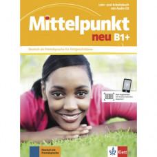 Учебник Mittelpunkt neu B1+ Lehr- und Arbeitsbuch