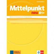 Словарь Mittelpunkt neu B1+ Lehrerhandbuch