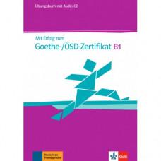 Упражнения Mit Erfolg zum Goethe-/ÖSD-Zertifikat B1. Übungsbuch.
