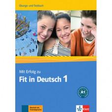 Тесты Mit Erfolg zu Fit in Deutsch 1 Übungs- und Testbuch. A1