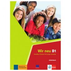 Рабочая тетрадь Wir Neu B1 Arbeitsbuch