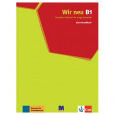 Книга для учителя Wir Neu B1 Lehrerhandbuch