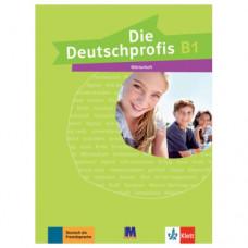 Словарь Die Deutschprofis B1 Wörterheft