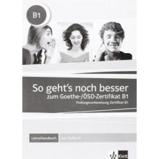 Книга для учителя So geht's noch besser zum Goethe- / OSD-Zertifikat B1 - Lehrerhandbuch zum Testbuch