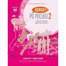 Рабочая тетрадь Hurra!!! Po Polsku 2 Zeszyt Ćwiczeń z CD