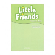 Книга для учителя Little Friends Teacher's Book