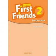 Книга для учителя First Friends Second Edition 2 Teacher's Book