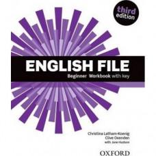 Рабочая тетрадь English File 3rd Edition Beginner Workbook with Key