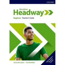 Книга для учителя New Headway (5th Edition) Beginner Teacher's Guide