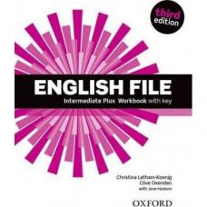 Рабочая тетрадь English File 3rd Edition Intermediate Plus Workbook with Key
