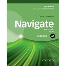 Рабочая тетрадь Navigate Beginner A1 Workbook with Key with Audio CD