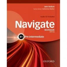 Рабочая тетрадь Navigate Pre-Intermediate B1 Workbook with Key with Audio CD