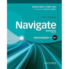 Рабочая тетрадь Navigate Intermediate B1+ Workbook with Key with Audio CD