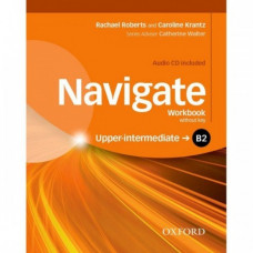 Рабочая тетрадь Navigate Upper-Intermediate B2 Workbook with Key with Audio CD