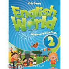 Грамматика English World 2 Grammar Practice Book