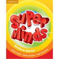 Рабочая тетрадь Super Minds Starter Workbook