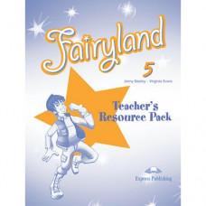 Книга для учителя Fairyland 5 Teacher's Resource Pack