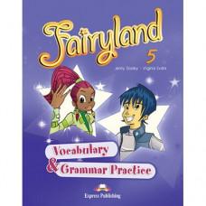 Грамматика Fairyland 5 Vocabulary & Grammar Practice