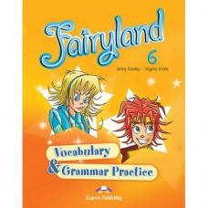 Грамматика Fairyland 6 Vocabulary & Grammar Practice