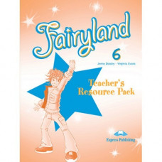 Книга для учителя Fairyland 6 Teacher's Resource Pack