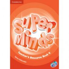 Книга для учителя Super Minds 4 Teacher's Resource Book with Audio CD
