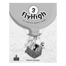 Книга для учителя Fly High 3 Fun Grammar Teacher's Book
