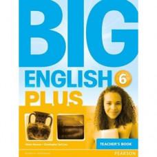 Книга для учителя Big English Plus 6 Teacher's Book