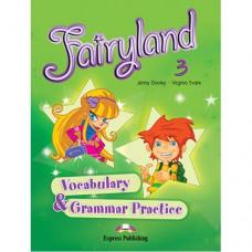 Грамматика Fairyland 3 Vocabulary & Grammar Practice
