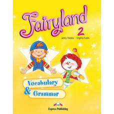Грамматика Fairyland 2 Vocabulary & Grammar Practice
