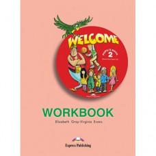 Рабочая тетрадь Welcome 2 Workbook
